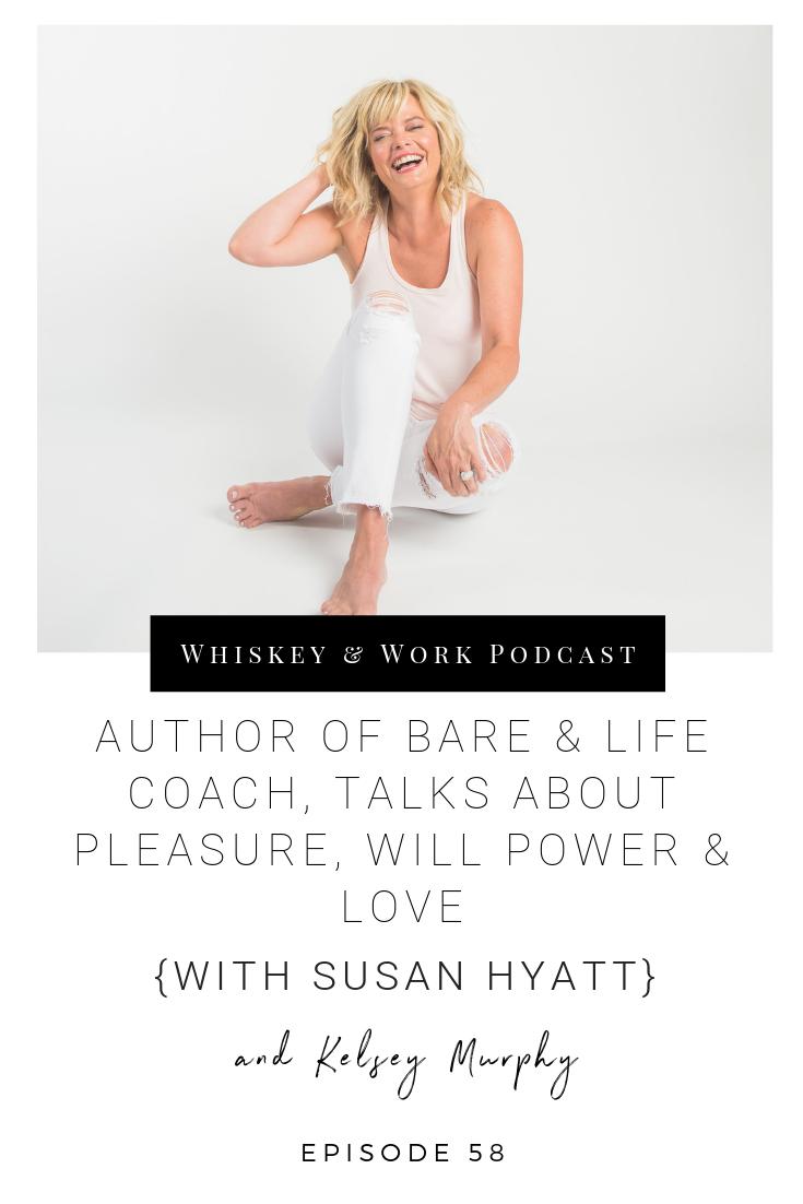 #58_SusanHyatt_whiskeyandworkpodcast_kelseymurphy.png