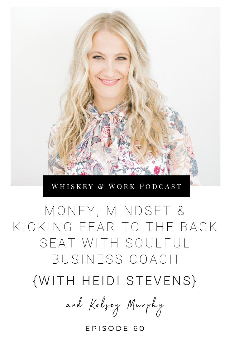#60_HeidiStevens_whiskeyandworkpodcast_kelseymurphy.png
