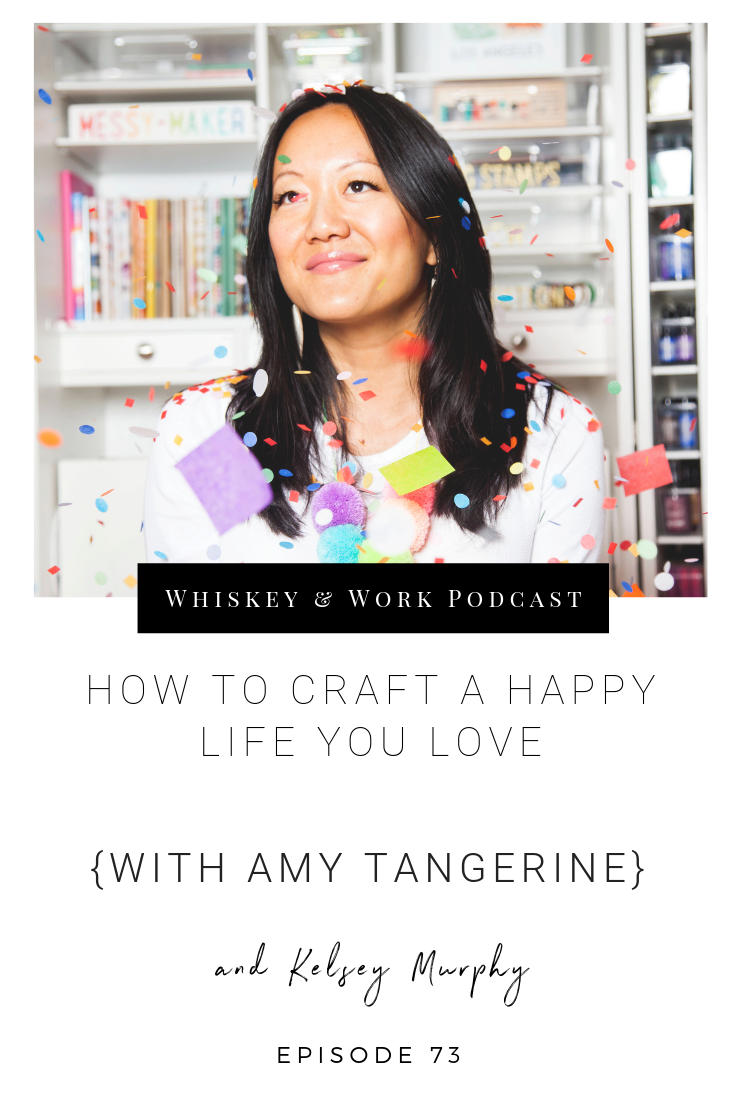#73_AmyTangerine_whiskeyandworkpodcast_kelseymurphy.png