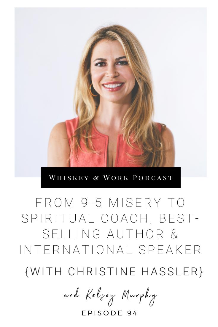 #94_christinehassler_whiskeyandworkpodcast_kelseymurphy.png