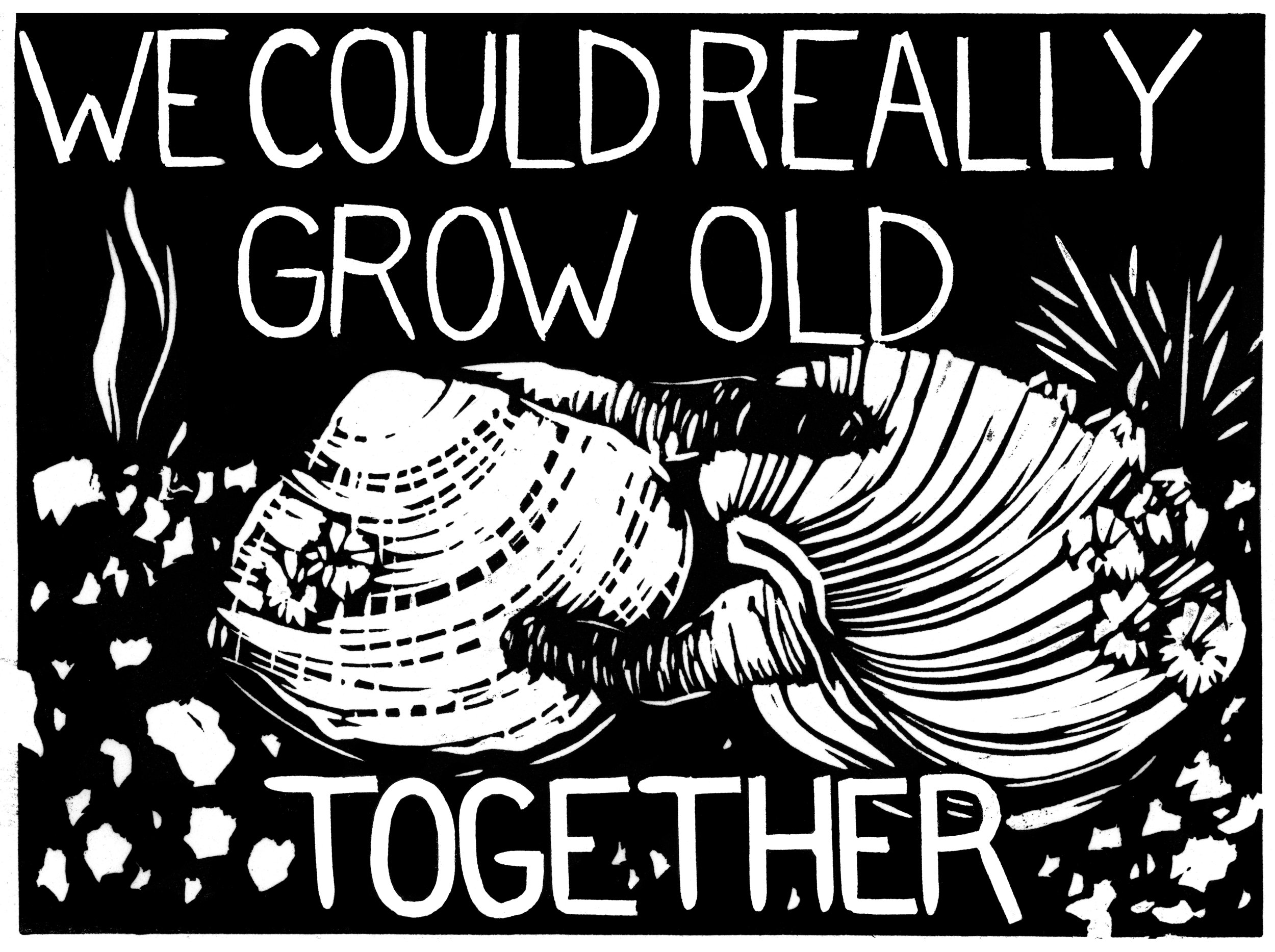 Grow Really Old Together edit.jpg