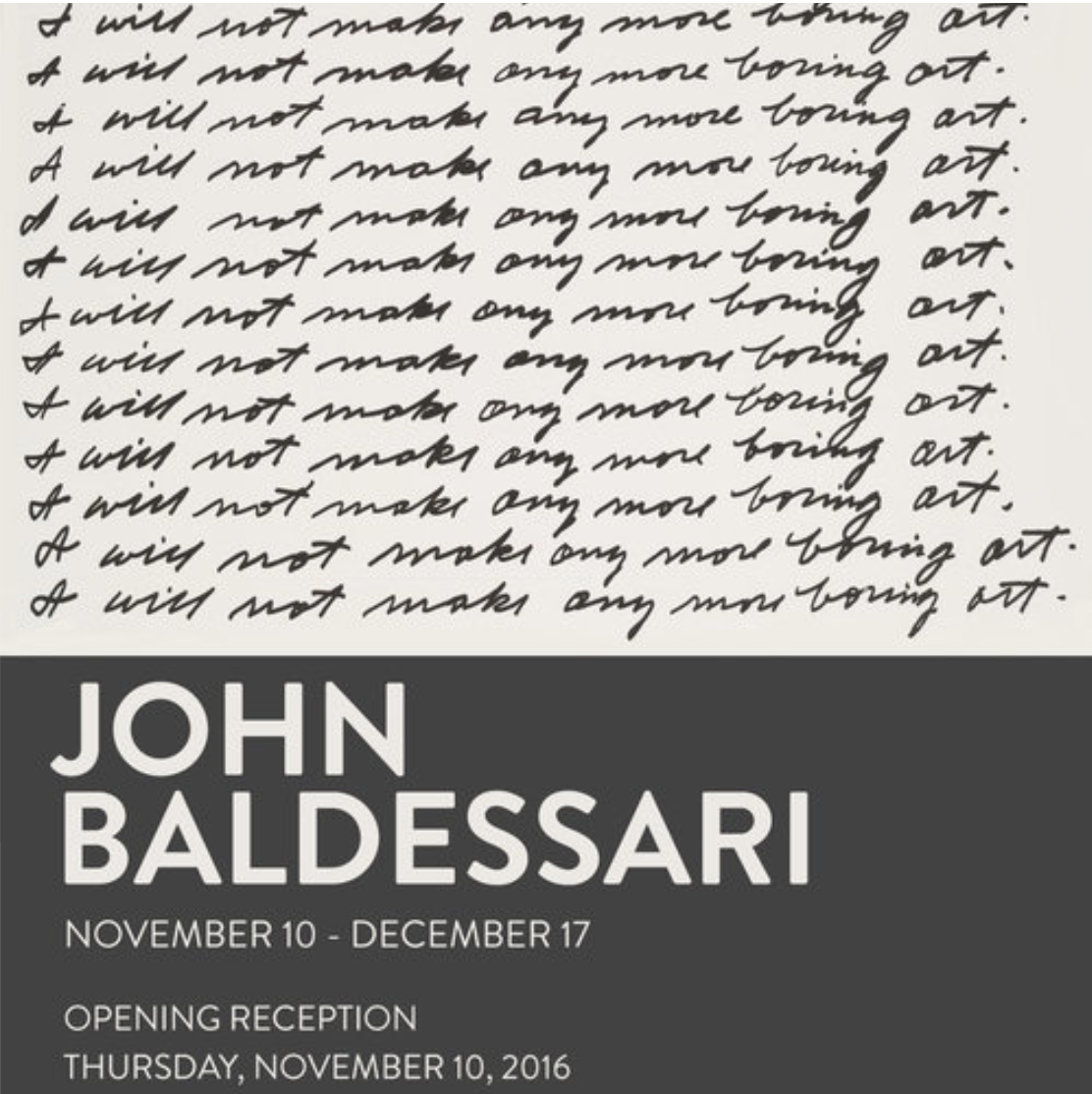 John Baldessari   November 10 - December 17, 2016