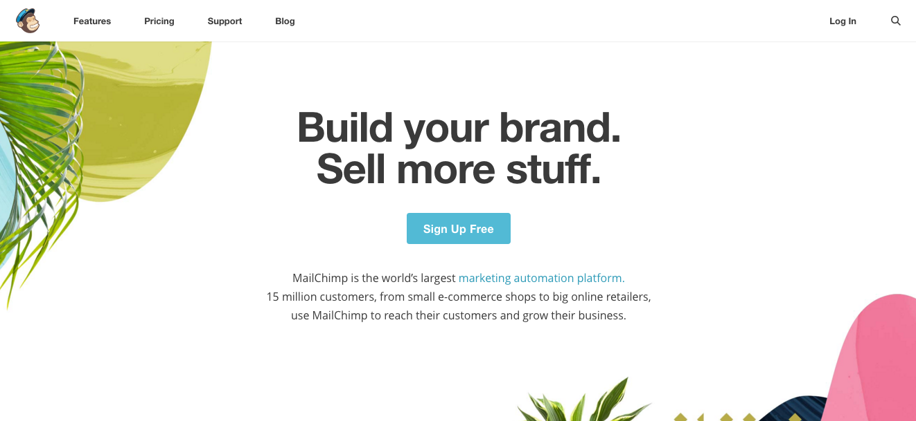"""MailChimp Homepage on May 3, 2017: """"Build your brand. Sell more stuff."""""""