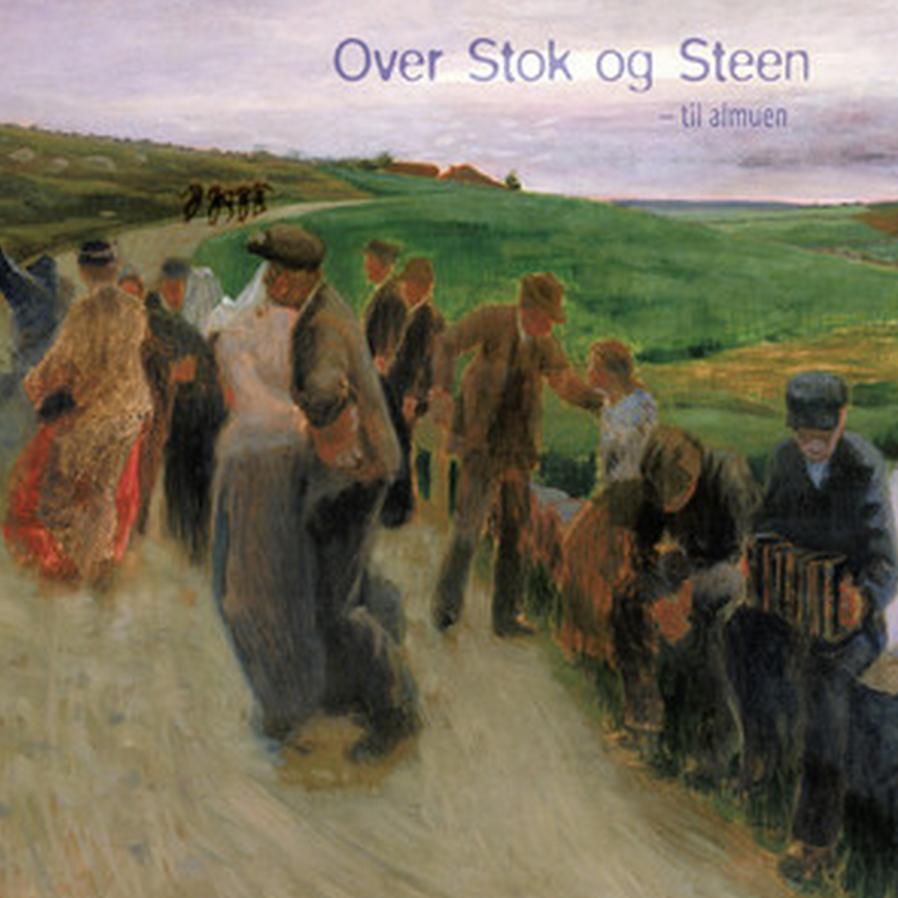 Over Stok og Steen - til almuen   Ronny Kjøsen: arrangør og musiker (trekkspel, piano, trøorgel)   Her kan du høre Over Stok og Steen på spotify