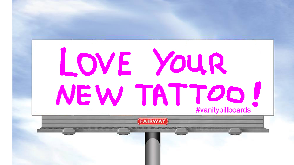 """Love Your New Tattoo"""