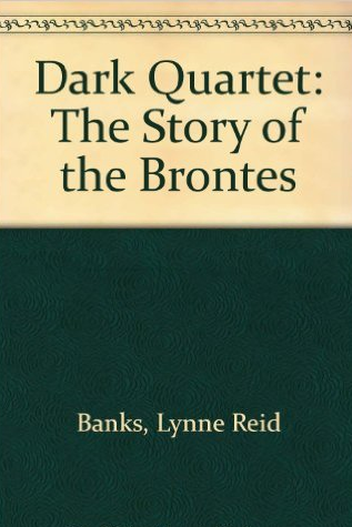 Dark Quartet: The Story of the Brontës by Lynne R. Banks   A biographical novel telling the story of the Brontë siblings of the 19th Century. They were forced by their family's poverty to emerge from their privacy and creative fancies in order to earn a living. For the sisters, these experiences set them free to write their celebrated novels; for the brother, it meant ruin. I adore the Brontë novels and found that this book satisfied my desire to learn more about the authors.  Recommend?  If  If you want to know more about the Brontës