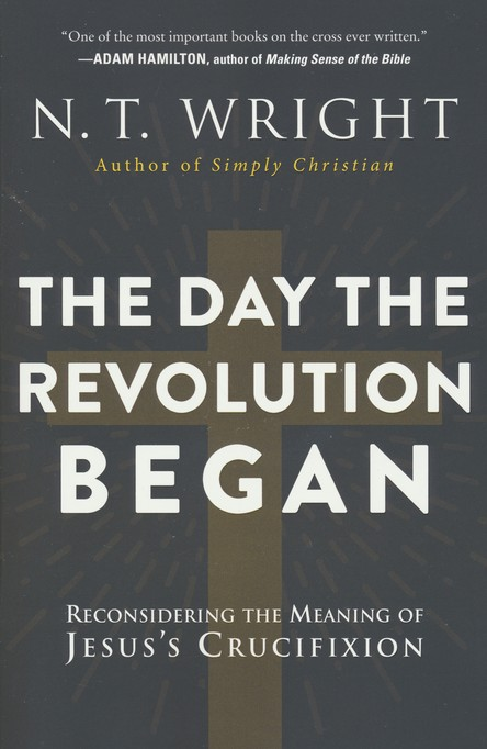 The Day the Revolution Began by N.T. Wright   N.T. Wright ('the heir to C.S. Lewis') here contemplates Jesus' crucifixion with the view that our modern-day understanding of this event may be diluted and reduced. I found this book thought-provoking, profound and challenging. I suspect I will read it again.  Recommend?  Yes