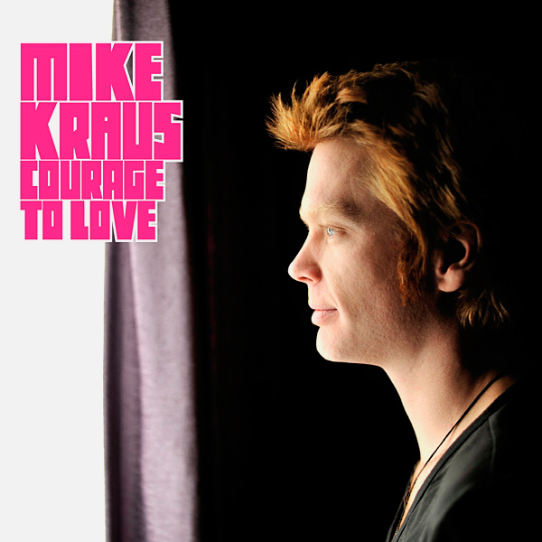 Mike-Kraus_Courage-to-Love.jpg