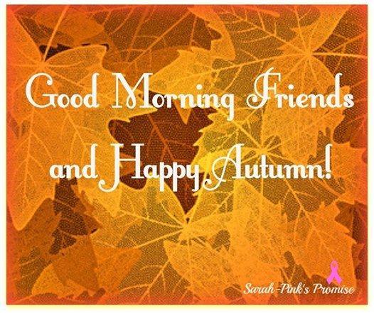 948935818-128878-Good-Morning-Happy-Autumn.jpg