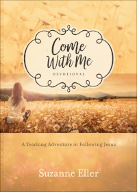 Come With Me devotional Picture.jpg