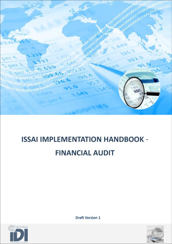 ISSAI IMPLEMENTATION HANDBOOK - FINANCIAL AUDIT