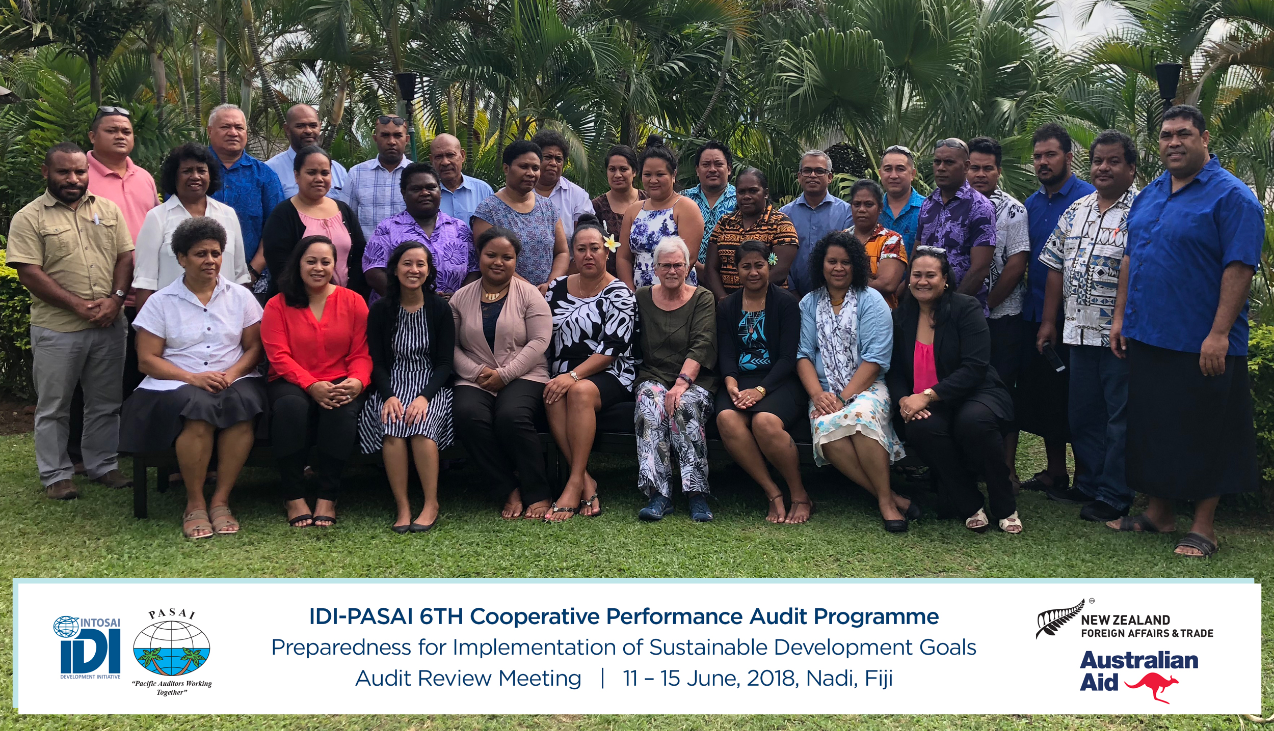 Attendees of the IDI/PASAI 6th Cooperative Performance Audit Programme Review, June 2018