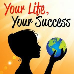 your life your success.JPG