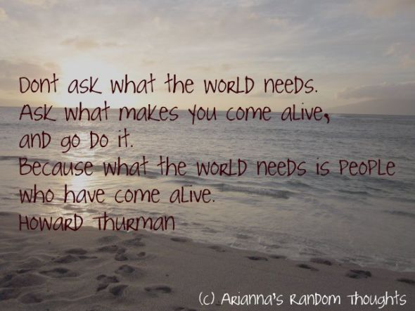Howard Thurman quote.