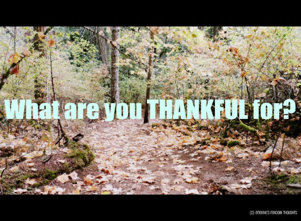 Thankful for?