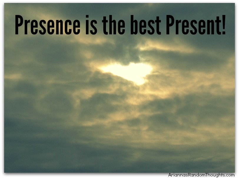 presence is the best present