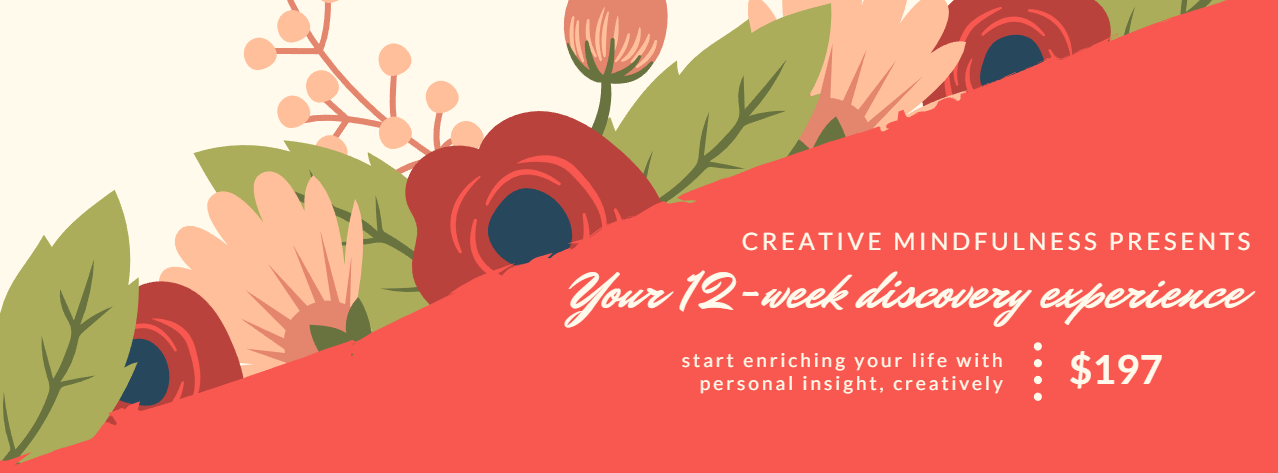 start your creative mindfulness experience here.