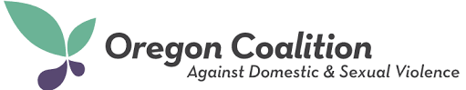 Copy of The Oregon Coalition Against Domestic and Sexual Violence