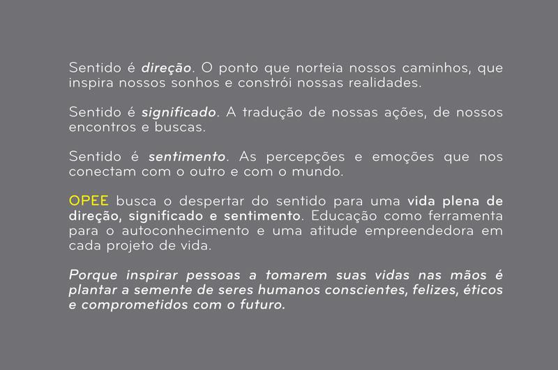Texto conceito para campanha de OPEE EDUCAÇÃO.