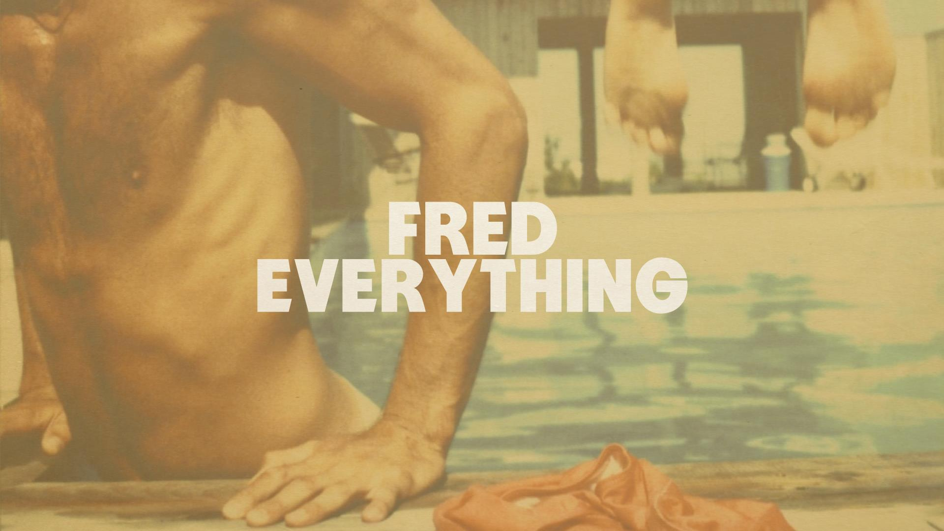 fred-everything.jpg