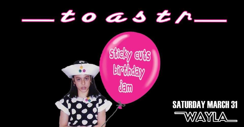 Toastr Sticky Cuts Birthday Jam