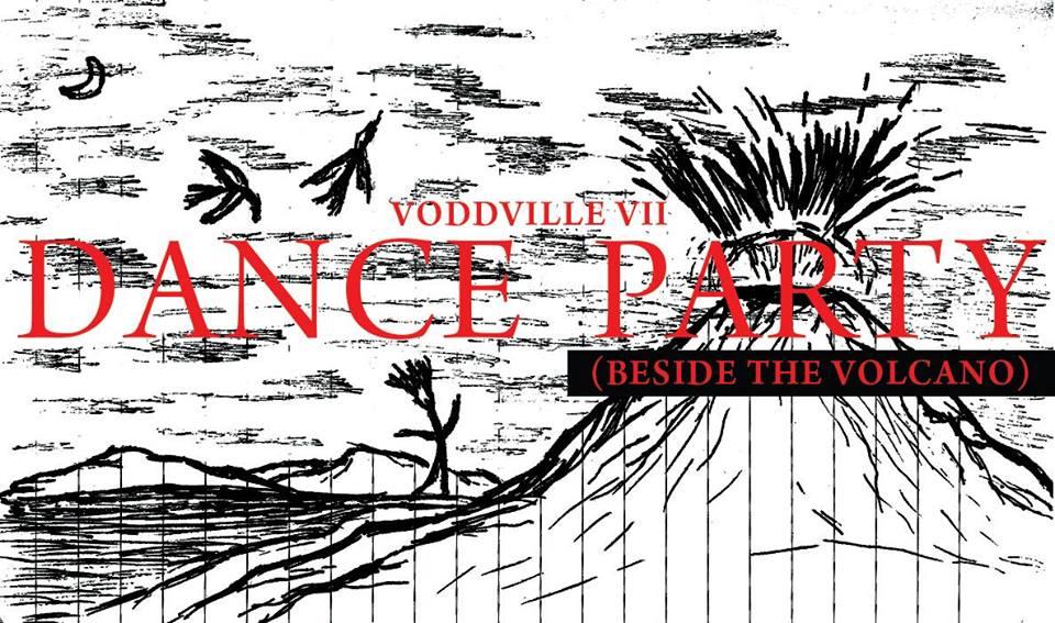 Voddville Dance Party (Beside the Volcano)