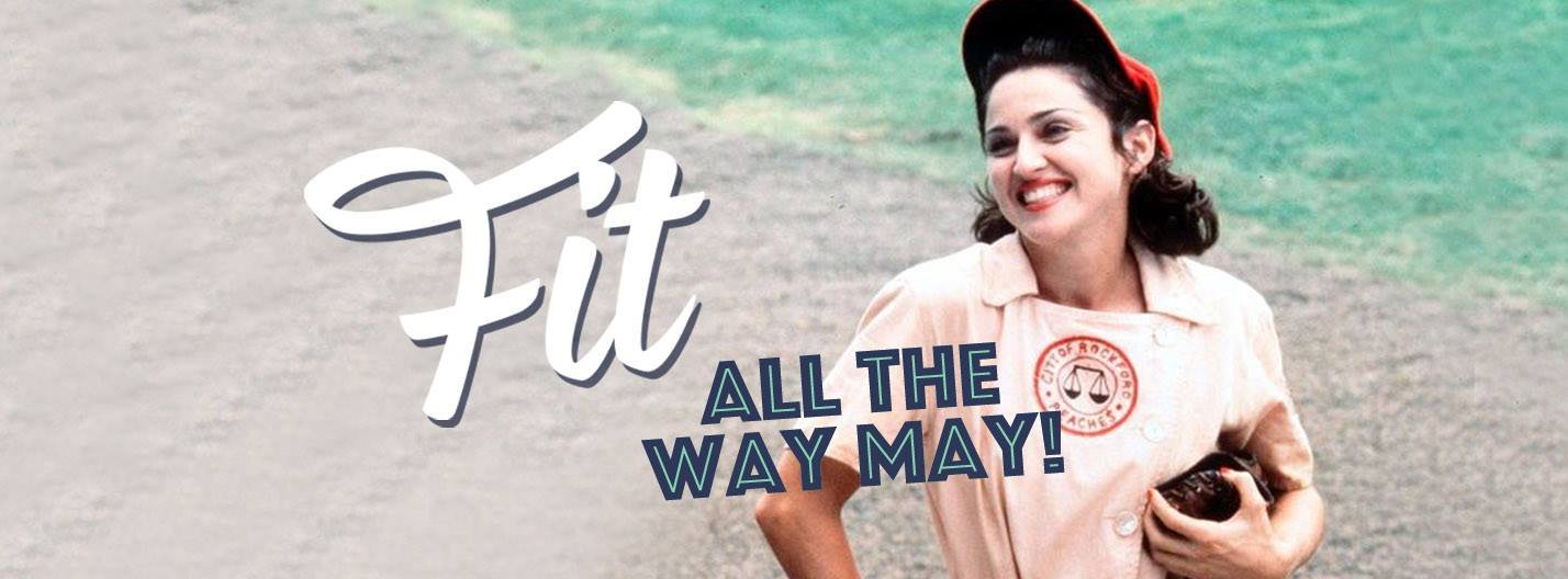 fit-all-the-way-may