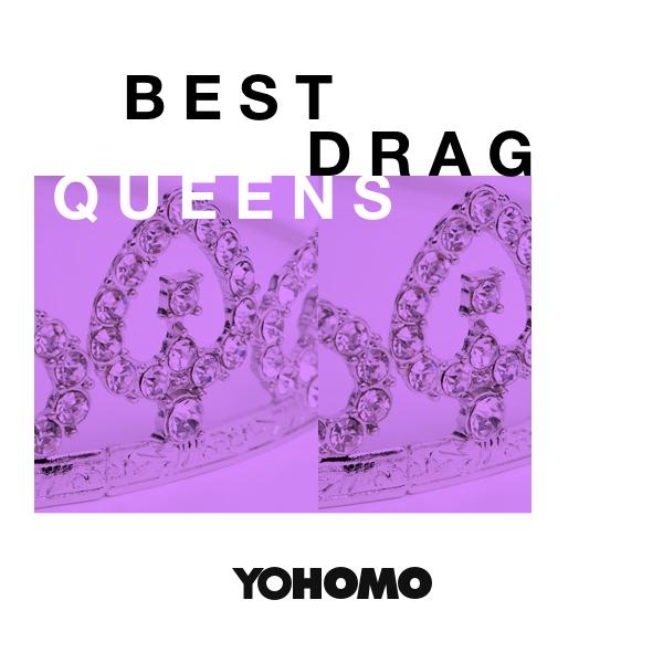 best-drag-queen-songs-yohomo.jpg