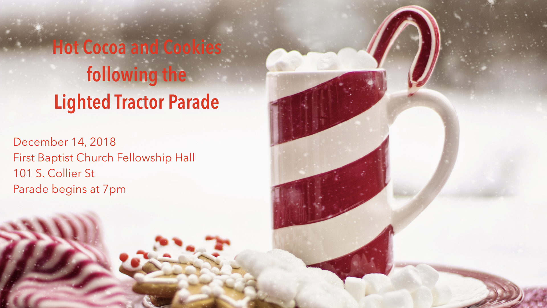Hey  Centralia! Join us for hot cocoa and cookies immediately after the  Lighted Tractor Parade on December 14. Everyone is welcome!  Let us know you're coming  here .