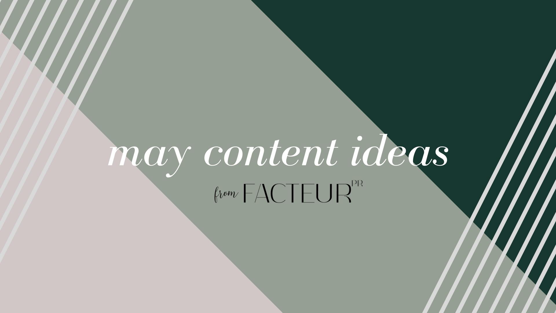 May digital content ideas