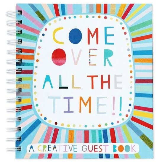 Come Over All The Time Guest Book, $20