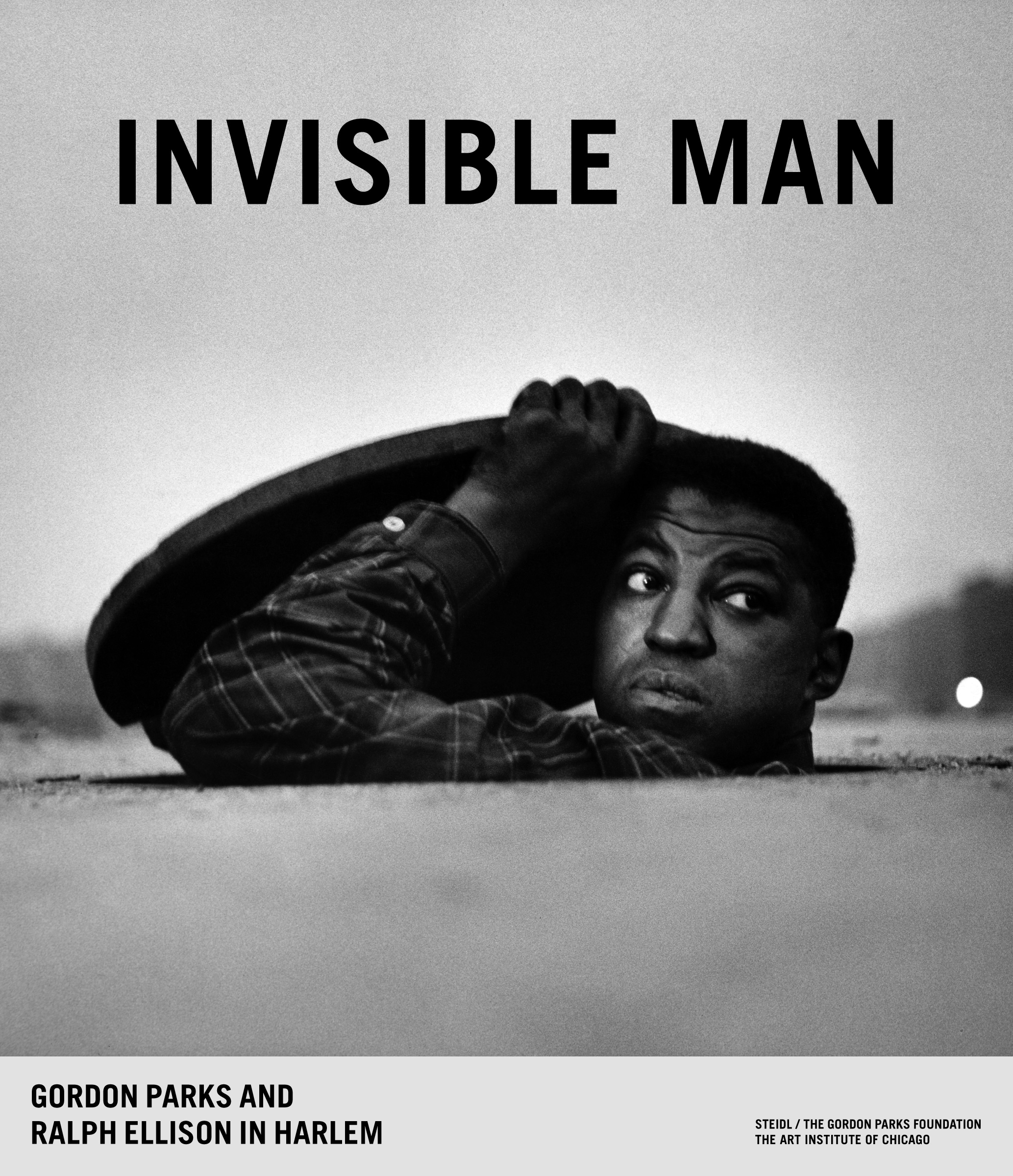Image Above: ©The Gordon Parks Foundation. 'INVISIBLE MAN,' Book Cover / Courtesy of The Gordon Parks Foundation/The Art Institute of Chicago/Steidl