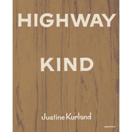 Justine Kurland, Highway Kind
