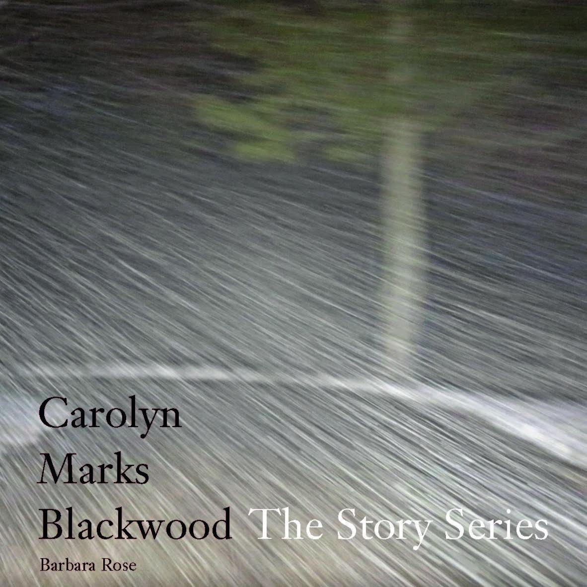 Cover CAROLYN MARKS BLACKWOOD FINAL to send!!! SERIES - BOOK.jpg