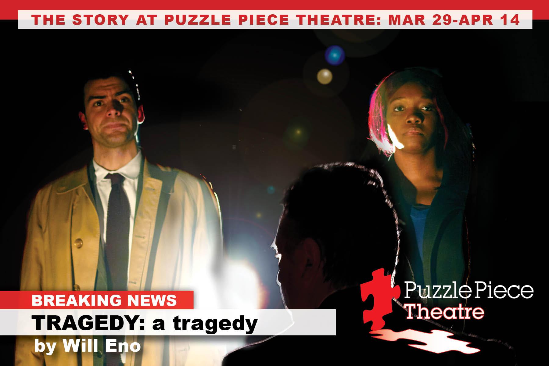 Tragedy-PuzzlePieceTheatre.jpg