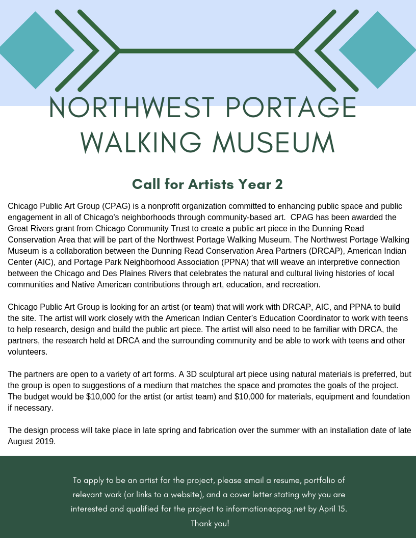 Northwest Portage Walking Museum - Call for Artists Year 2 Chicago Public Art Group (CPAG) is a nonprofit organization committed to enhancing public space and public engagement in all of Chicago's neighborhoods throu.png