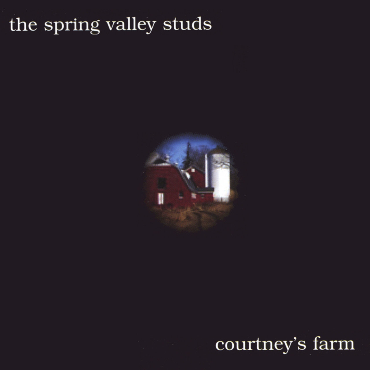 2007 Mick Reed & The Spring Valley Studs: Courtney's Farm