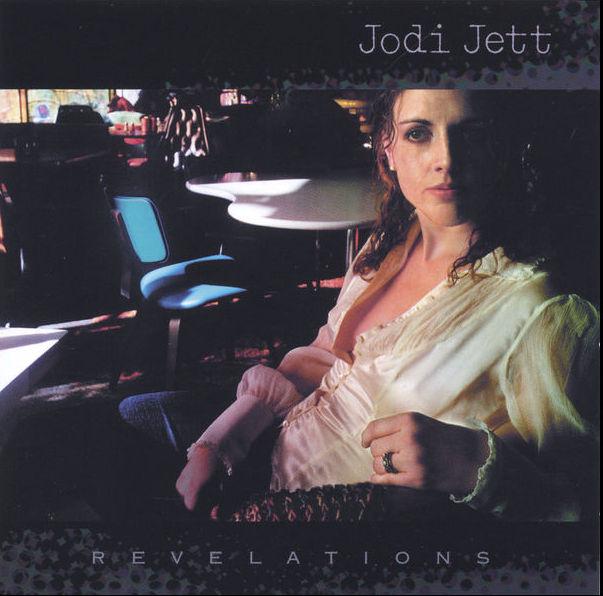 2005 Jodi Jett: Revelations