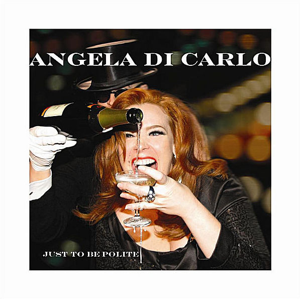2010 Angela Di Carlo: Just To Be Polite