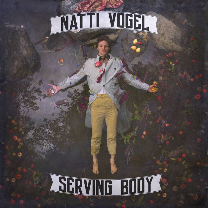 2018 Natti Vogel: Serving Body