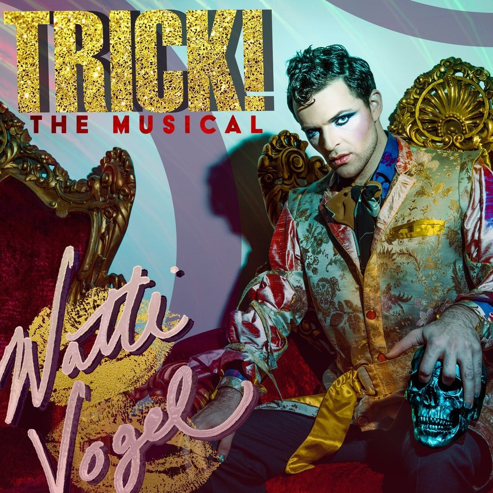 2018 Natti Vogel: Trick the Musical