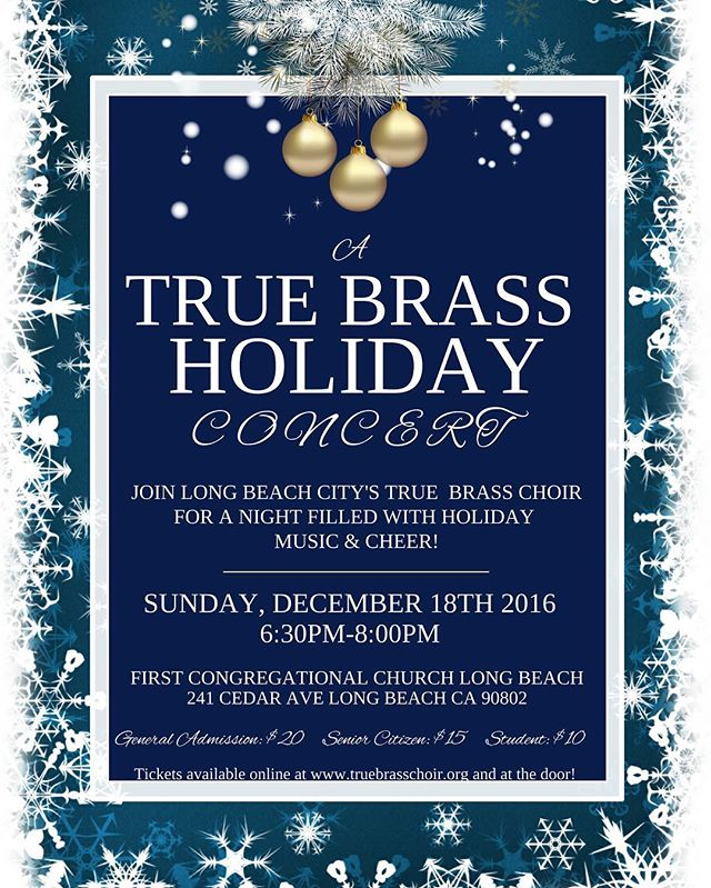 It's a True Brass Holiday 🎺  Come out to our annual holiday concert Sunday, December 18 at the beautiful First Congregational Church Long Beach and join us for a festive night filled with jolly music and cheer!! ❄️🎅🏽☃️ #TrueBrass #ThisIsLB #WeAreLB #HolidayConcert #LongBeach #Music #Live  #TisTheSeason