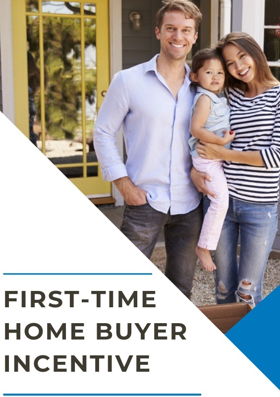 First Time Home Buyer Incentive Feature Sheet