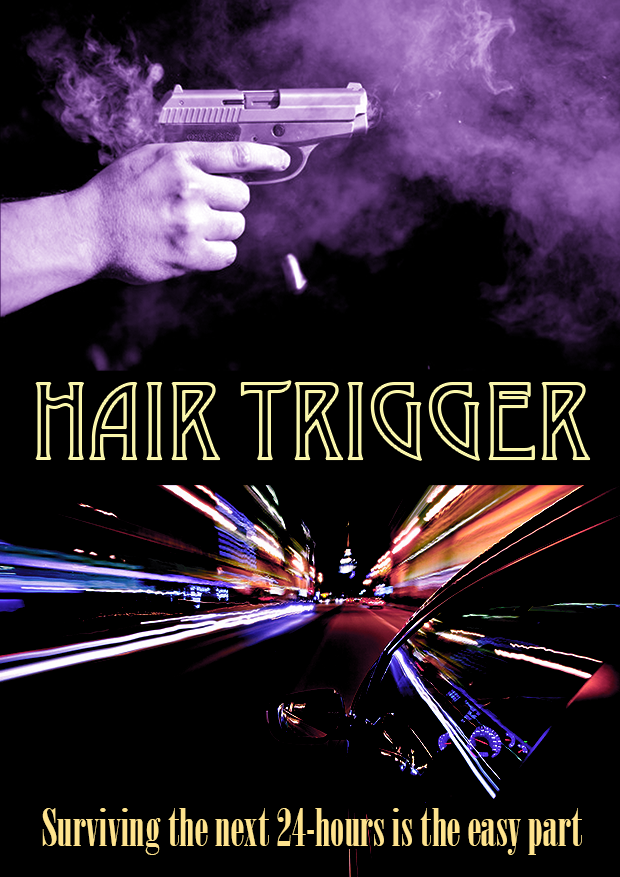 Hair Trigger Poster SMALL.png