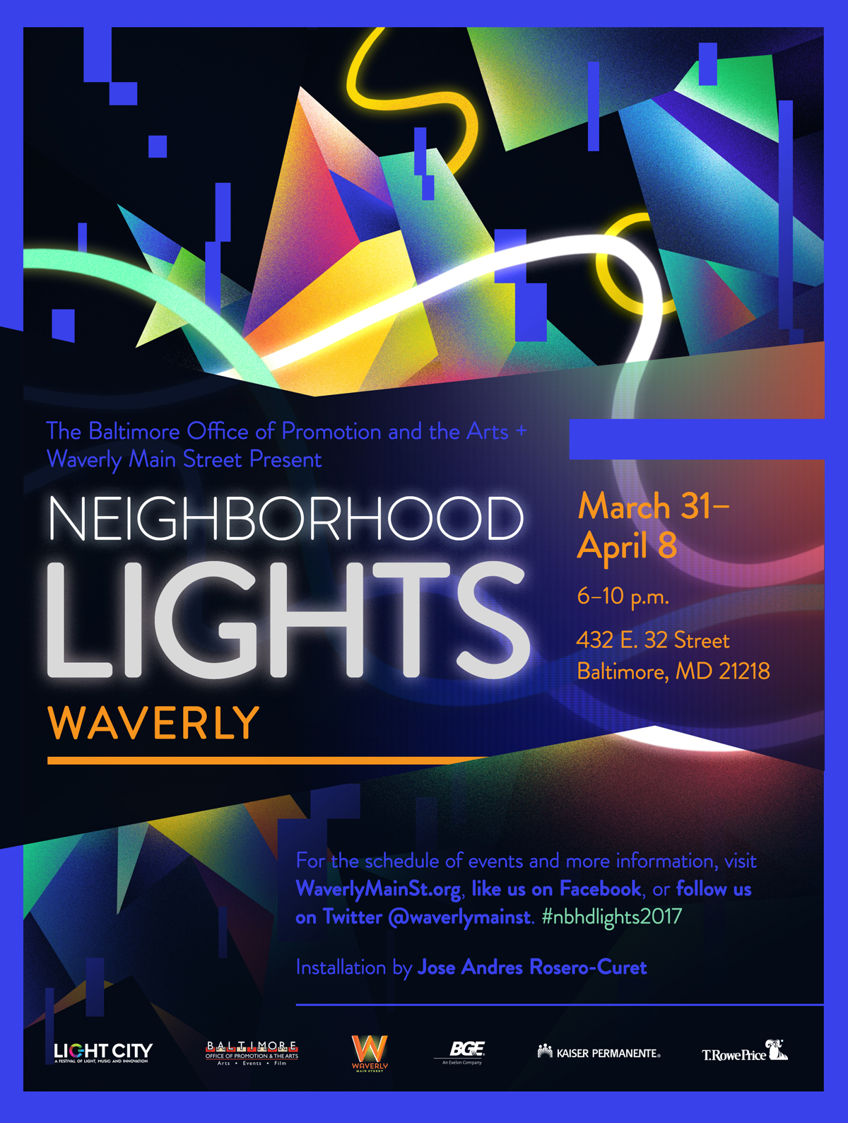 Light City Festival 2017 - Commission for Waverly's featured installation at Light City 2017.Neighborhood Lights is a yearly feature at Baltimore's Light City festival. Various neighborhoods downtown have the opportunity to showcase a local artist through a visual installation emphasizing interaction with like.3D artist Jose Rosero and I worked closely in defining the installation's overall look. The walkthrough installation, which existed within a shipping container, was painted to mimic the poster design.Lightcity.org←back