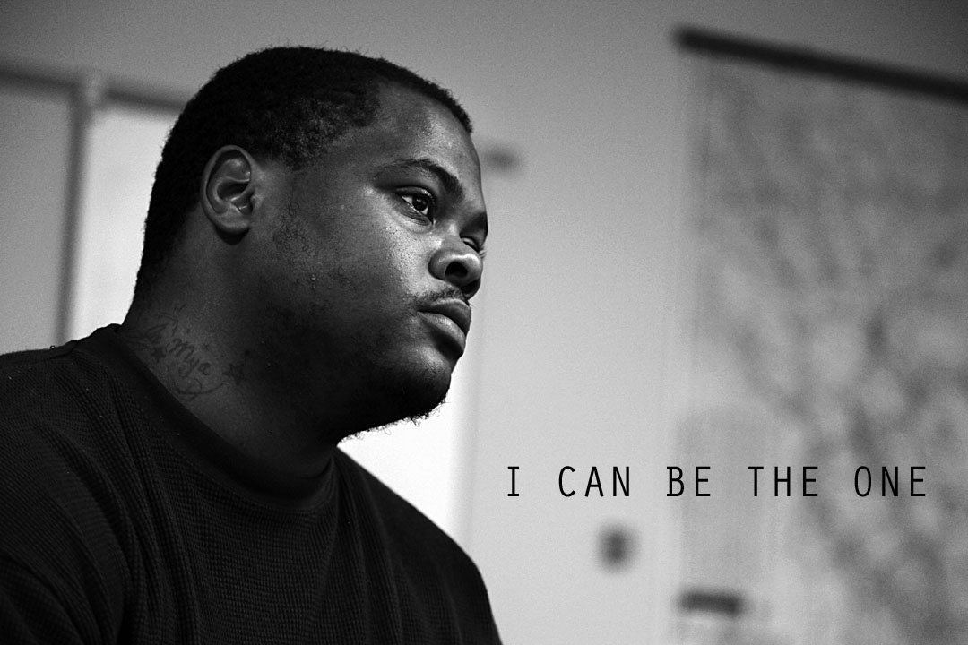 """""""I Can Be The One"""" Campaign"""
