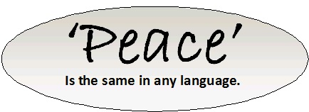 Peace - Is the same in any language.jpg