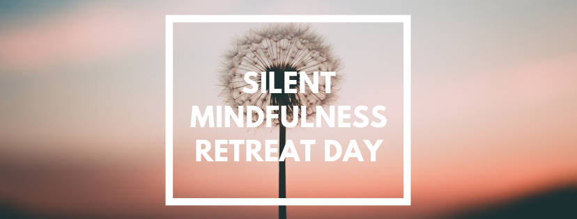SILENT RETREAT DAY One Breath Mindfulness Center