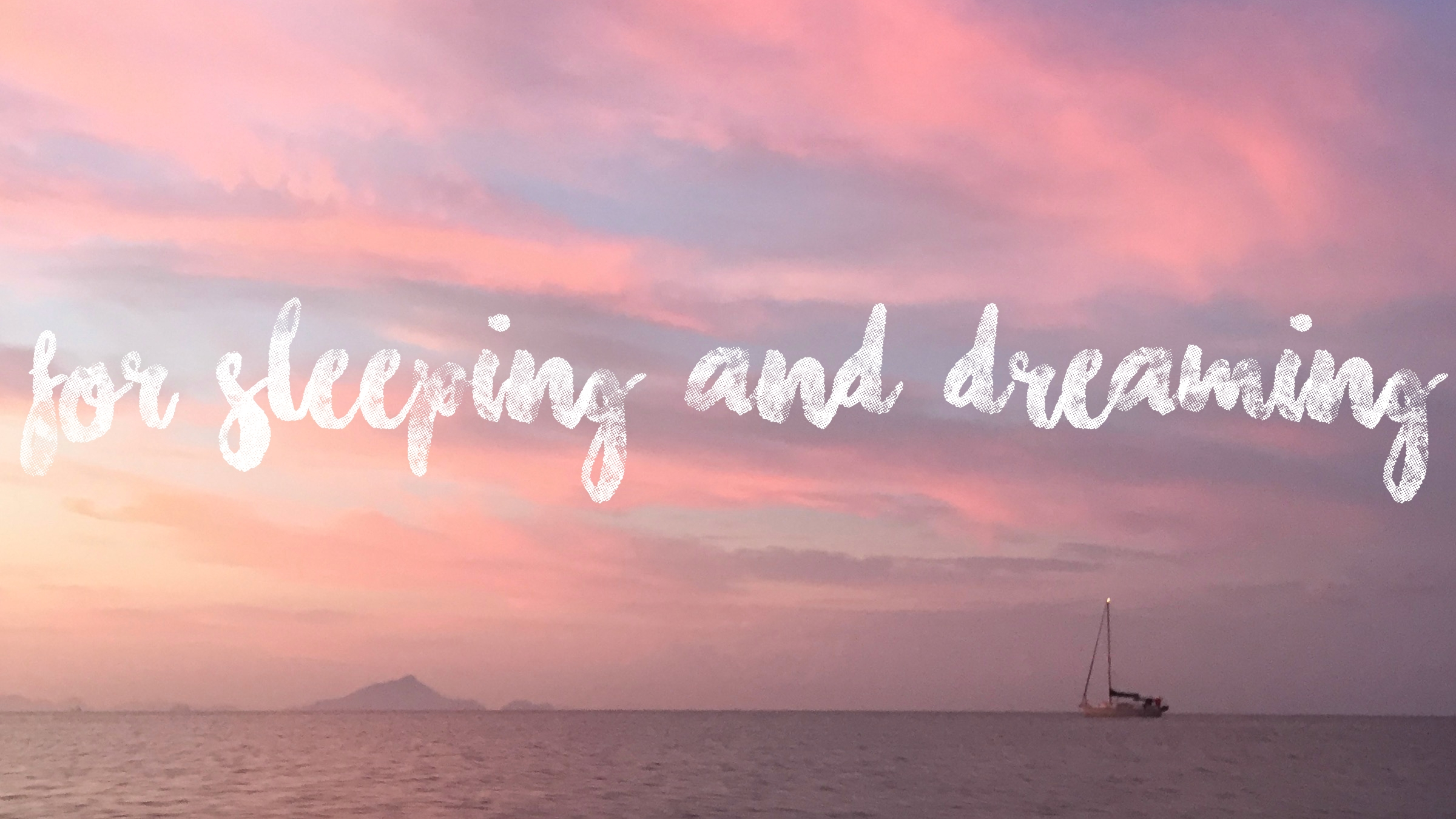 For Sleeping & Dreaming - 20+ chill songs for, well, snoozing...