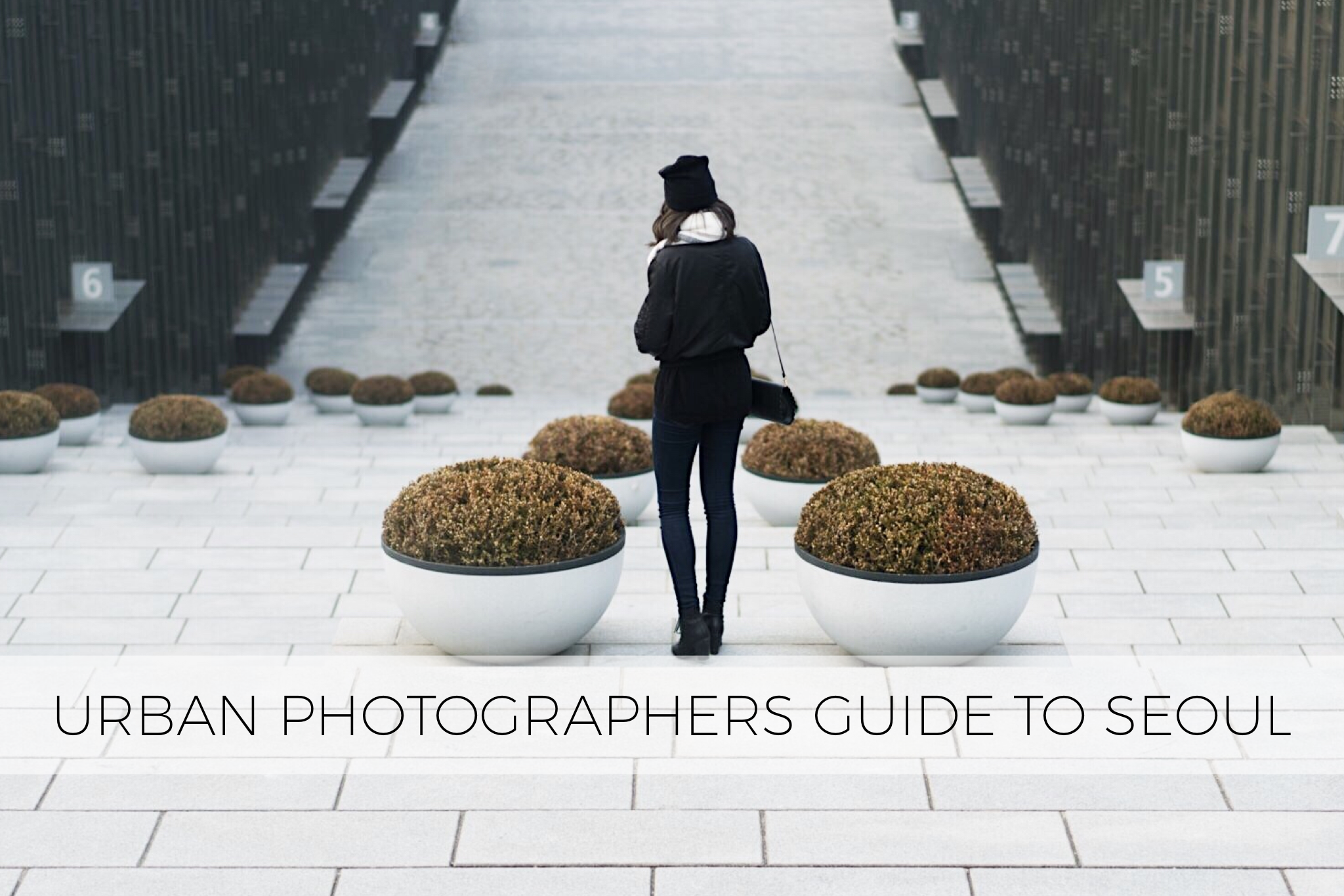 Urban Photographers Guide to Seoul